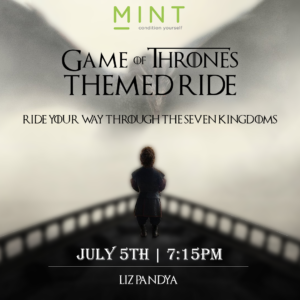 Game of Thrones Theme Ride: July 5th